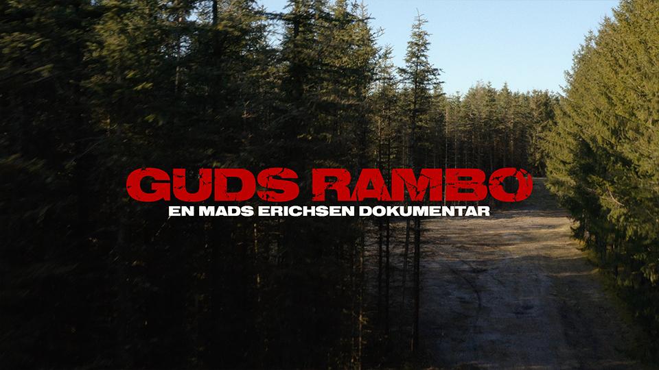 Guds Rambo-Dokumentarfilm-produceret-af-Gotfat-Productions