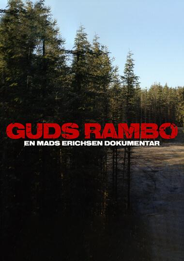Guds Rambo Dokumentarfilm produceret af Gotfat Productions